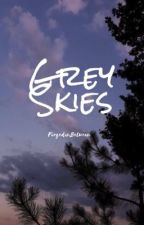 Grey Skies: Poems from the Clouds by forgedinbetween