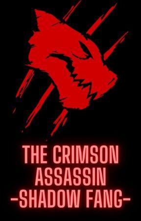 The Crimson Assassin: Shadow Fang by UshinawaretaImi