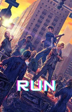 RUN by -BlxeRxses-