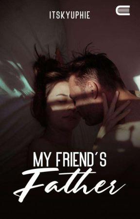 MY FRIEND'S FATHER (21+) | REPOST by itskyuphie