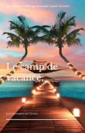 Le camp de vacances by perfect_life07