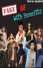 Fake Boyfriend With benefits. (Complete) by Niharfiction1