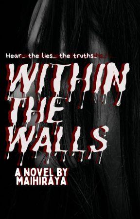 Within The Walls by maihiraya