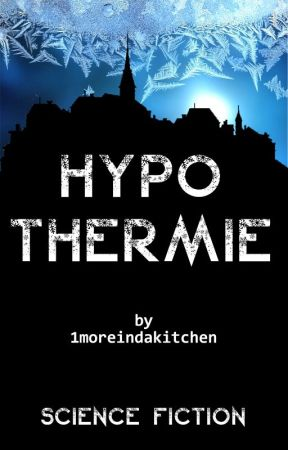 Hypothermie | ✔ by 1moreindakitchen