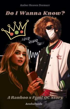 Do I Wanna Know? ~ Ranboo x OC || A Dream SMP Fanfiction by AreebaDazzle