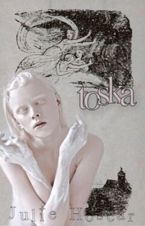 toska | the darkling by JulieHoscar