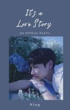 It's a Love Story [OffGun] by A_Babii