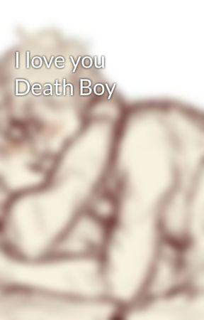 I love you Death Boy by Solangeloislife