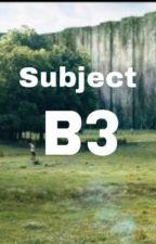 Subject B3 (newt x reader)  by newtsvegetablepatch