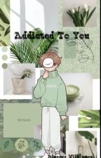 Addicted To You~ Dream x Reader by b6byleafy_