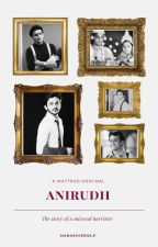 Anirudh- The Story Of A Misread Barrister by ManasaveenaP