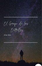 """""""El Grupo de las Estrellas"""" by Rayo501"""