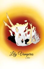 Lily Vampires (Unfinished) by lonely-Psycho