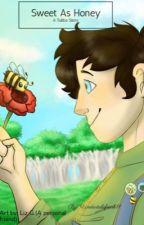 Sweet As Honey by Undertalefreak11