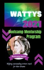 Wattys 2021 Bootcamp Mentor by MikaelaBender