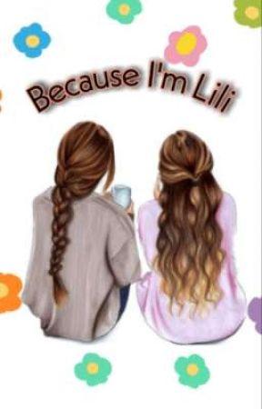 Because I'm Lili by farahputri740