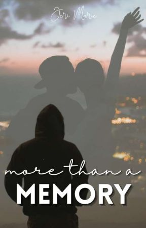 More Than a Memory by _JHeadley