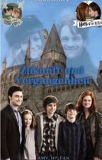 Zukunft und Vergangenheit - Eine Harry Potter FF by amy_hp_fan