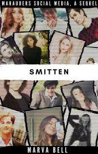 Smitten   Marauders Social Media, a Sequel by -marvabell-