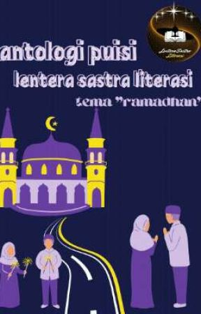 """Antologi puisi """"Ramadhan""""  by LSLC_official"""