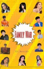 Family War by TJ_Boii23