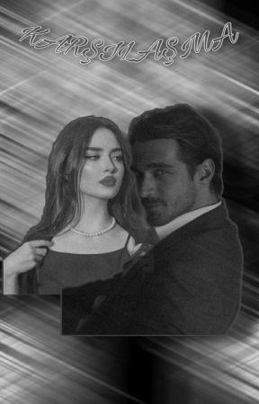 KARŞILAŞMA 💙 by SmeyeAteal