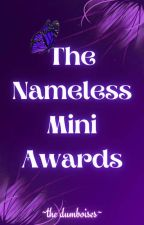 The Nameless MiniAwards by TayRuDumboises