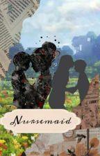 Nursemaid    SBI by MysticDrvp