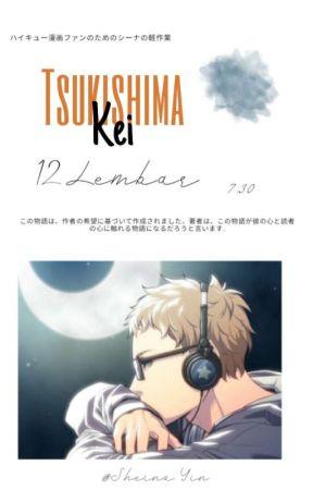 Relationship || Tsukishima Kei x Reader by Sheina_yin