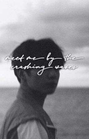 Meet Me By The Crashing Waves by redvelvetgukk