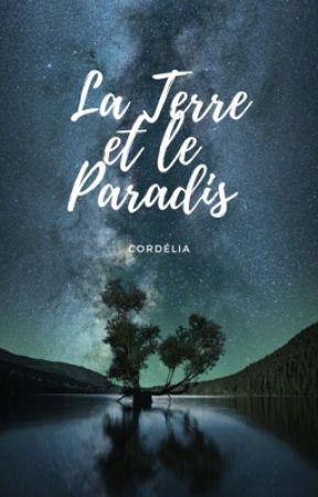 La Terre et le Paradis by MxCordelia