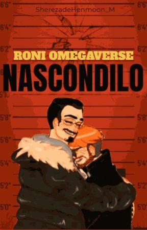 Nascondilo [Raúl Salinas x Toni Gambino] by SherezadeHenmoon_M
