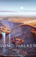 The Wind Walker by SteppingStoneStories