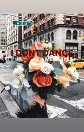 I Don't Dance by MerHayes_Mariska