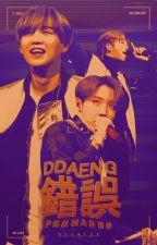 DDAENG! 錯誤 PREMADES by fru_tae