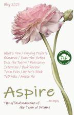 Aspire Magazine - May 2021 - Team of Dreams by TeamOfDreams
