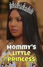 Mommy's Little Princess  by tonixroni