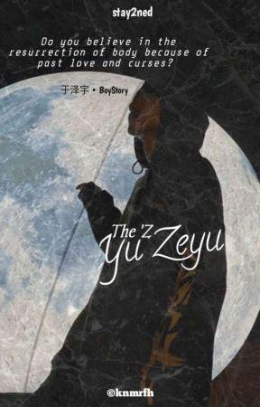 THE 'Z    Yu Zeyu [ Hiatus ] by Stay2ned