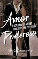 Amor Poderoso by YiriFernandez