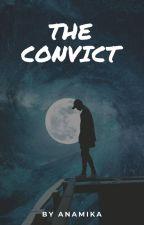 The Convict by Clandestine_Anamika