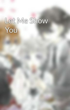 Let Me Show You by WingsSave