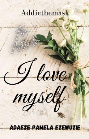 I love myself by Addiethemask