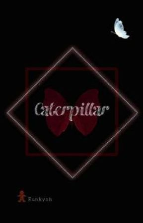 Caterpillar ♤HuaWei♡ OS by Eunkyoh
