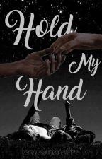Hold My Hand par lesrevesdunecrevette