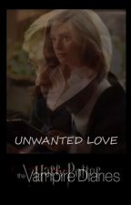 UNWANTED LOVE od Katherine_Black1998