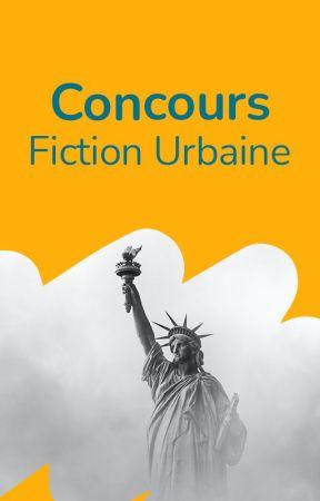 Concours Fiction Urbaine by WattpadFicUrbaineFR