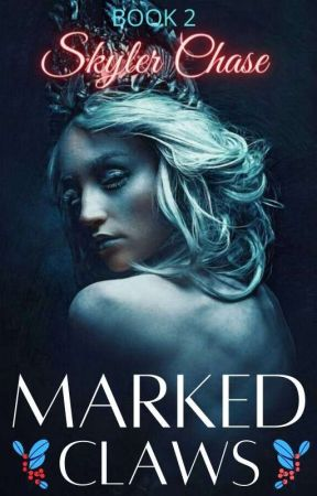Marked Claws (Mystic Bonds #2) by SkylerChase29