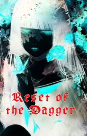 Reset of the Dagger by Factory-chan