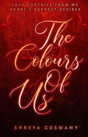The Colours Of Us by Shreya_VA
