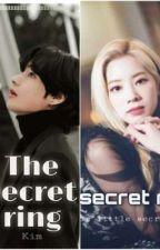 the secret ring by LilyJane128